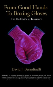from good hands to boxing gloves the dark side of insurance